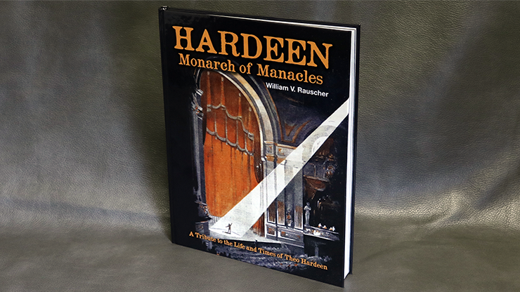 Hardeen - Monarch of Manacles - William V. Rauscher