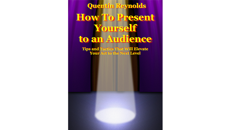 How to Present Yourself to an Audience - Quentin Reynolds