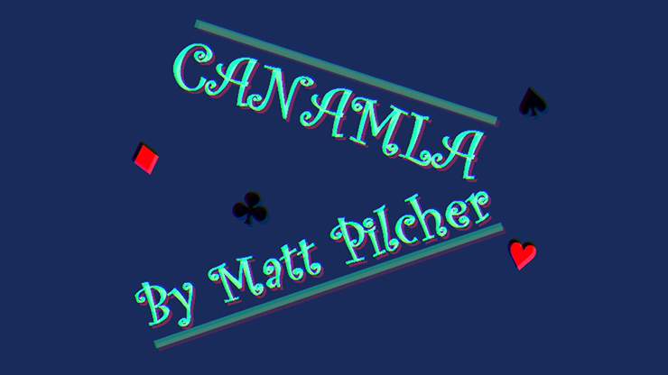 Canamla by Matt Pilcher video DOWNLOAD
