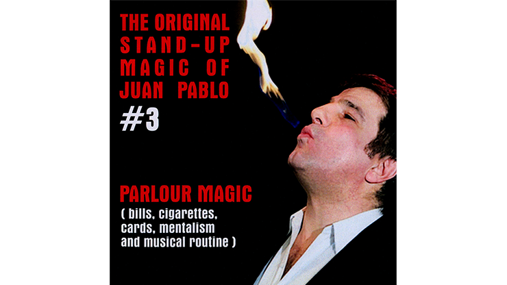 The Original Stand-Up Magic Of Juan Pablo Volume 3 by Juan Pablo