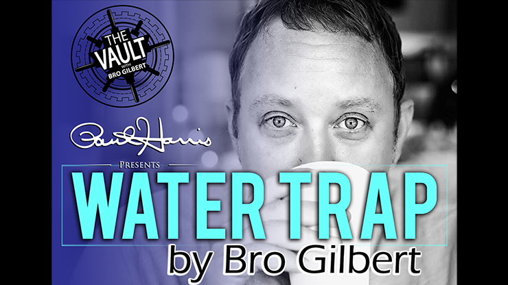 The Vault - Water Trap by Bro Gilbert (From the TA Box Set) video DOWNLOAD