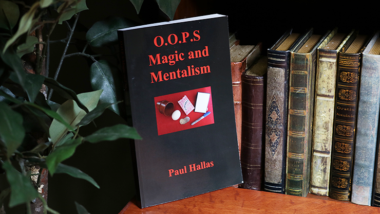 OOPS Magic and Mentalism by Paul Hallas - Book
