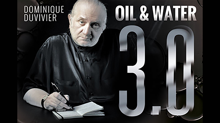 Oil & Water 3.0 (DVD and Gimmick)