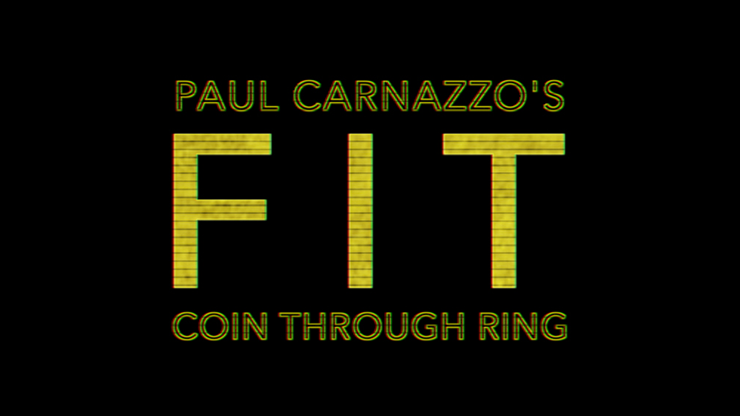 FIT (Gimmicks & Online Instructions) & Paul Carnazzo
