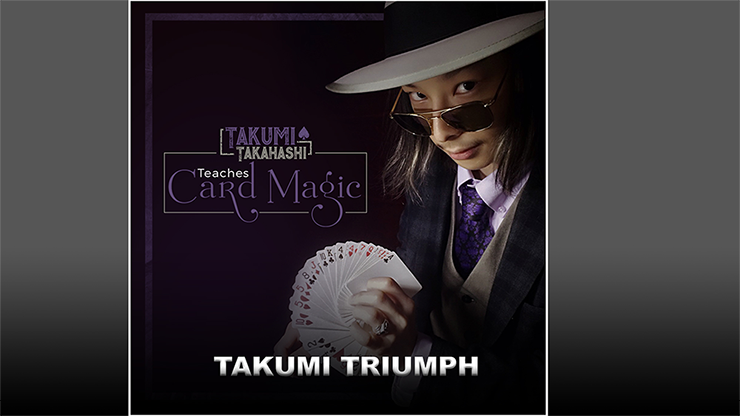Takumi Takahashi Teaches Card Magic Takumis Triumph video DOWNLOAD