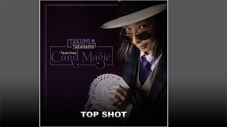 Takumi Takahashi Teaches Card Magic Top Shot video DOWNLOAD