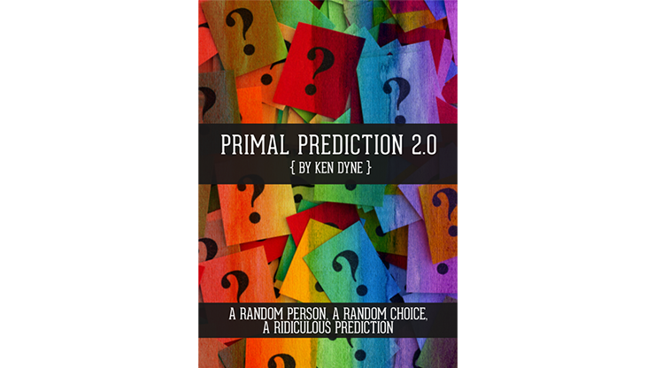 Primal Prediction 2.0 by Ken Dyne Zauberbuch Voraussageroutine