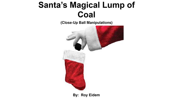 Santa`s Magical Lump of Coal by Roy W. Eidem eBook