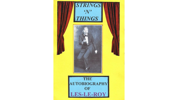 Strings N Things A Life in Show Business by Les Le Roy aka Tizzy the Clown mixed media DOWNLOAD