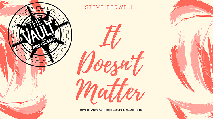 The Vault It Doesnt Matter by Steve Bedwell video DOWNLOAD