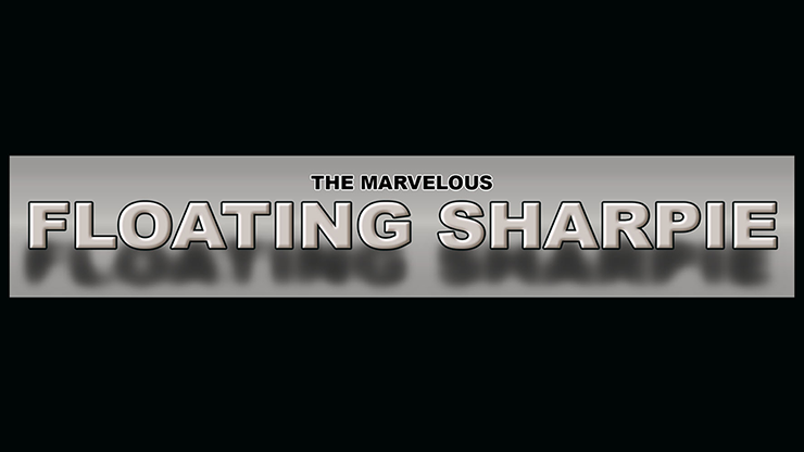 THE MARVELOUS FLOATING SHARPIE (Gimmicks and Online Instructions) - Matthew Wright