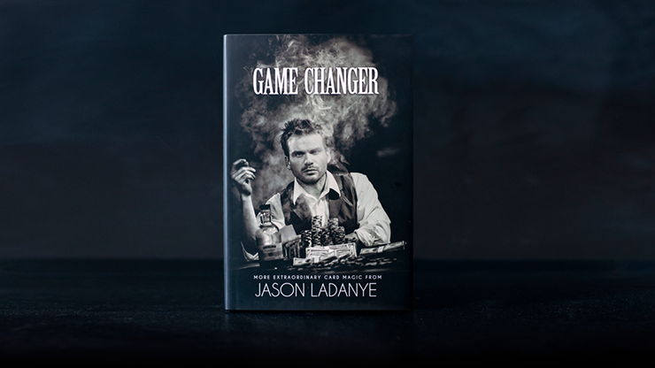 Game Changer by Jason Ladanye Zauberbuch, 18 neue Karteneffekte