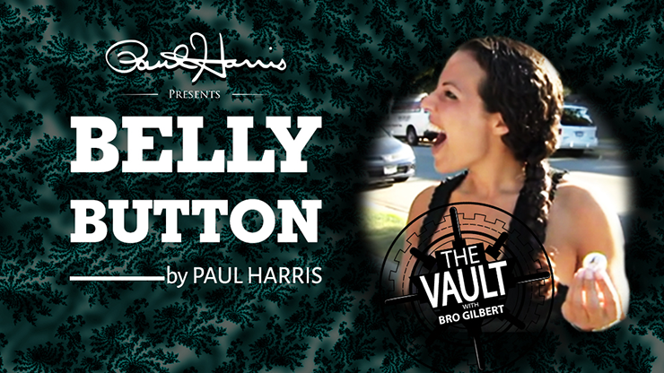 The Vault Belly Button by Paul Harris video DOWNLOAD