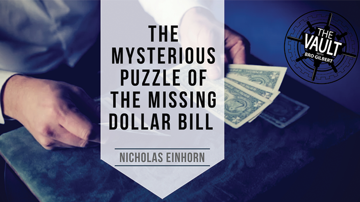 The Vault The Mysterious Puzzle of the Missing Dollar Bill by Nicholas Einhorn video DOWNLOAD
