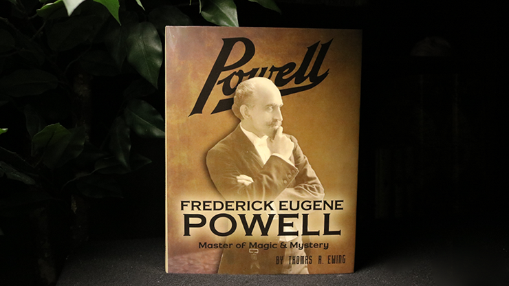 Frederick Eugene Powell: Master of Magic and Mystery!