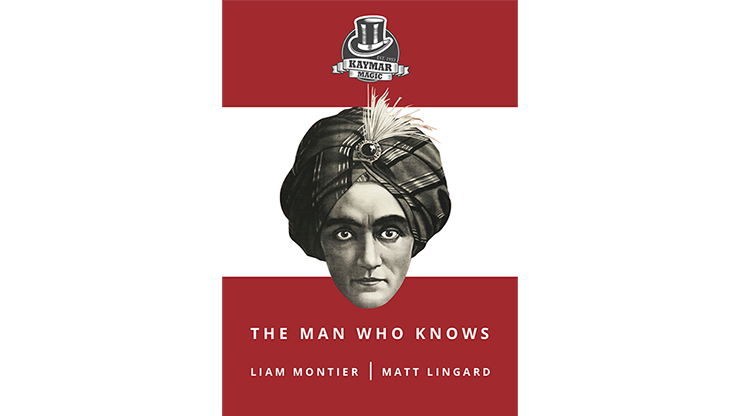 The Man Who Knows (Gimmicks & Instrucciones Online) - Liam Montier, Matt Lingard & Kaymar Magic