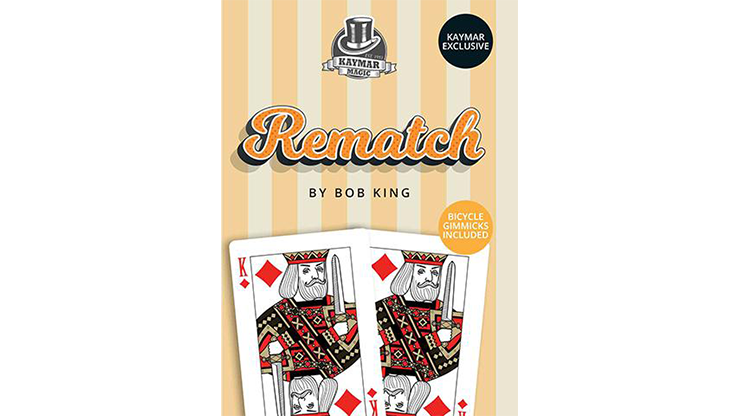 REMATCH (Gimmicks & Instrucciones Online) - Bob King & Kaymar Magic