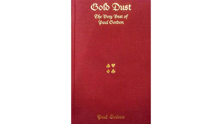 Gold Dust by Paul Gordon Zauberbuch, 150 neue Zaubertricks