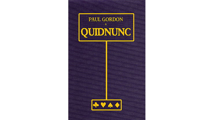 Quidnunc by Paul Gordon