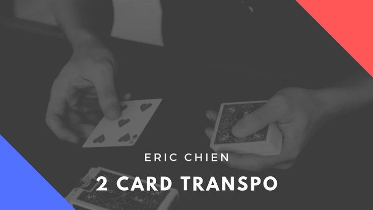 Two Card Transpo by Eric Chien - video DOWNLOAD