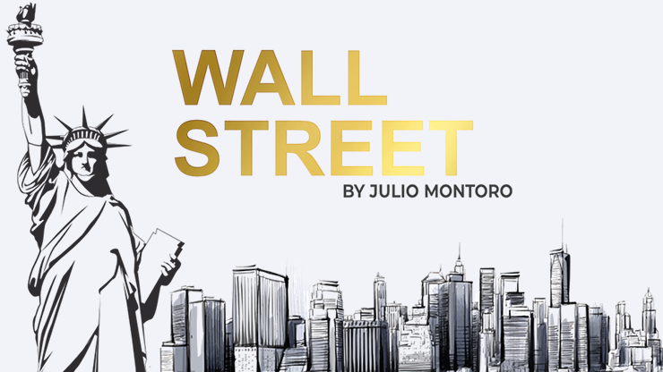 Wall Street by Julio Montoro and Gentlemen's Magic