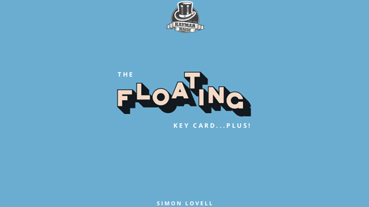 The Floating Key Card...Plus! by Simon Lovell Kaymar Magic - Trick