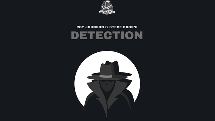 Detection by Roy Johnson, Steve Cook  and Kaymar Magic - Trick