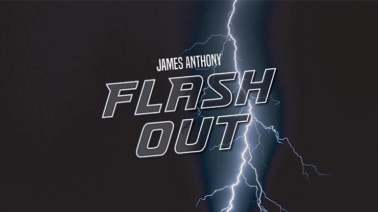 FLASH OUT (Gimmicks and Online Instructions) by James Anthony - Trick