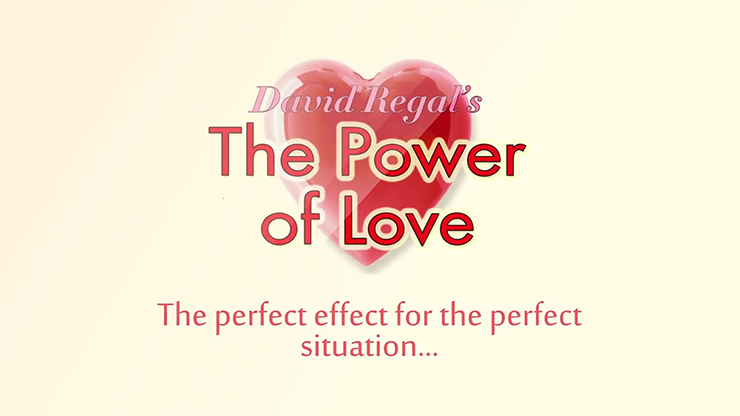 The Power of Love (Gimmicks and Online Instructions)