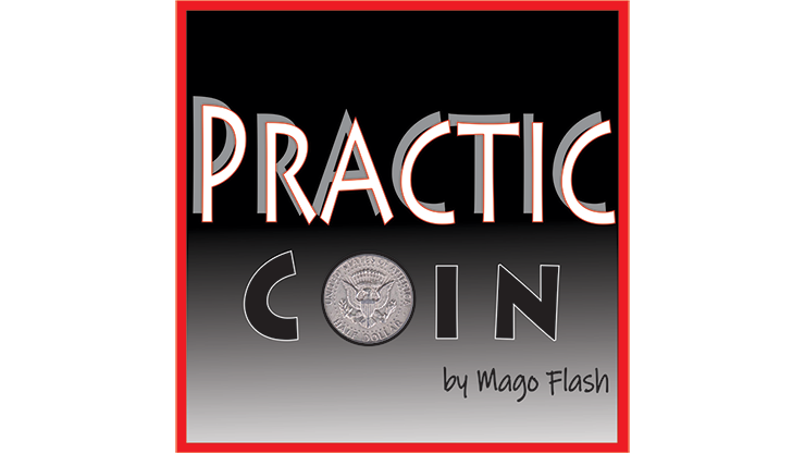 Practic Coin (Gimmicks and Online Instructions) - Mago Flash