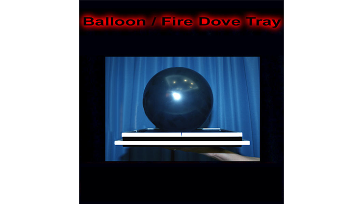 Balloon/Fire Dove Tray - Tora Magic