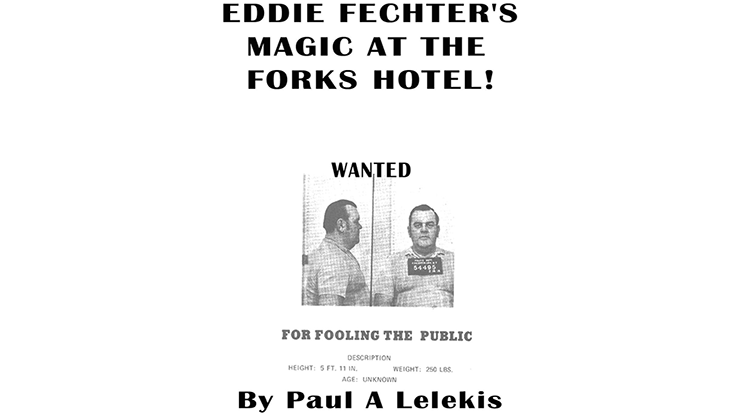 Eddie Fechter's Magic at the Fork's Hotel! by Paul A. Lelekis eBook DOWNLOAD