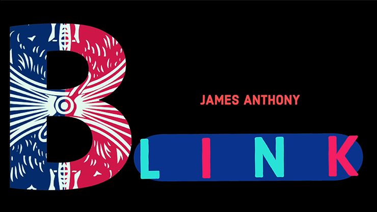 BLINK (Gimmicks and Online Instructions) - James Anthony