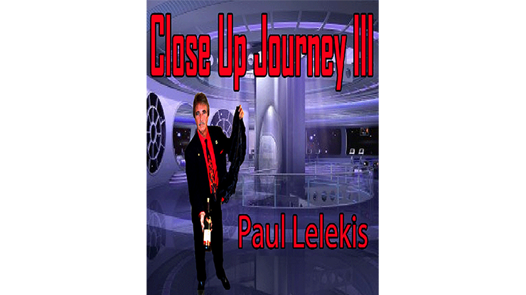 Close Up Journey III by Paul A. Lelekis eBook DOWNLOAD