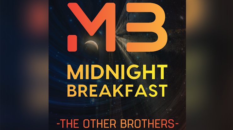 Midnight Breakfast (Gimmicks and Online Instructions) - The Other Brothers