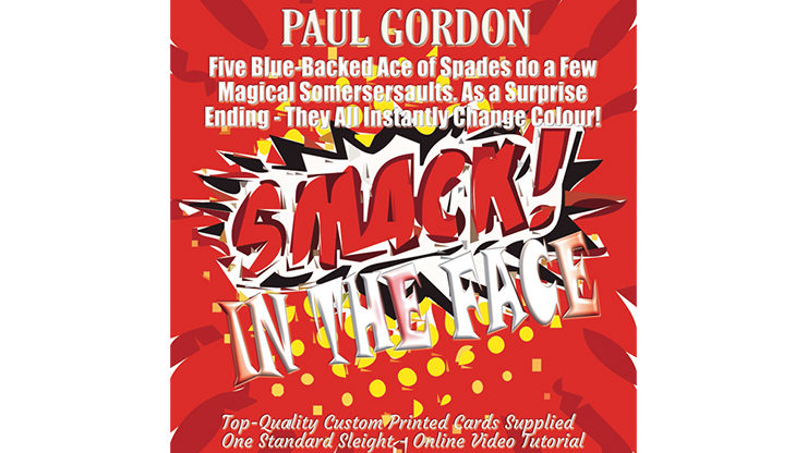 Smack! in the Face - Paul Gordon (gimmick and online instruction