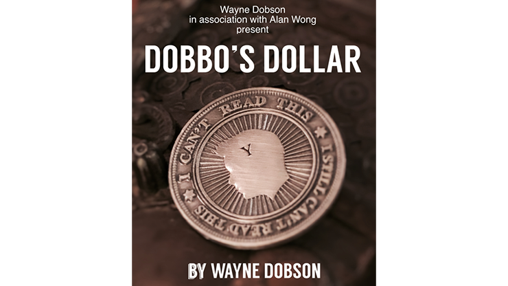 Dobbo's Dollar (Gimmick and Online Instructions) - Wayne Dobson and Alan Wong