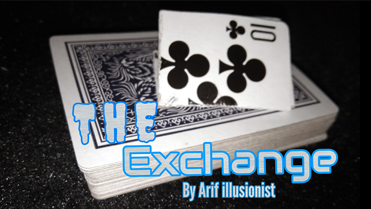 The Exchange by Arif illusionist