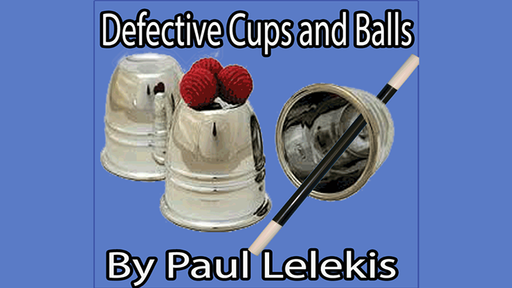 Defective Cups & Balls - Paul a. Lelekis eBook DOWNLOAD