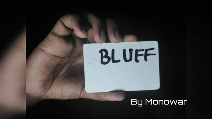 Bluff by Monowar