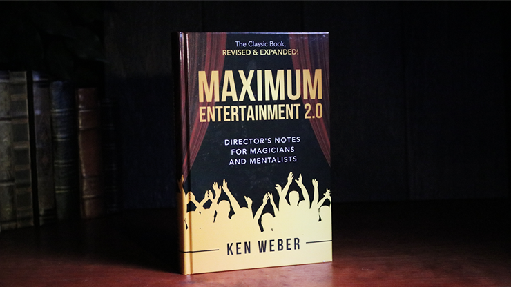Maximum Entertainment 2.0: Expanded & Revised - Ken Weber  Book