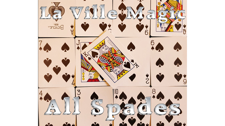 All Spades by Lars La Ville/La Ville Magic