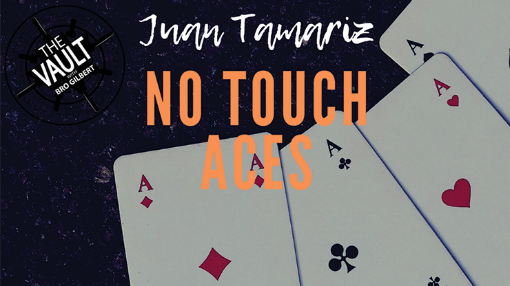 No Touch Aces by Juan Tamariz