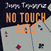 The Vault - No Touch Aces by Juan Tamariz video DOWNLOAD