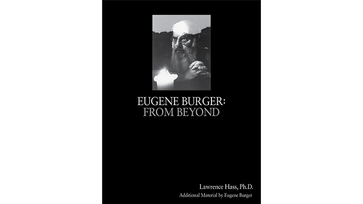 Eugene Burger: From Beyond - Lawrence Hass and Eugene Burger  Bo