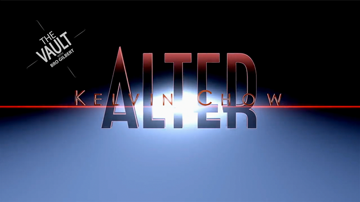 The Vault  ALTER - Kelvin Chow and Lost Art Magic video DOWNLOAD