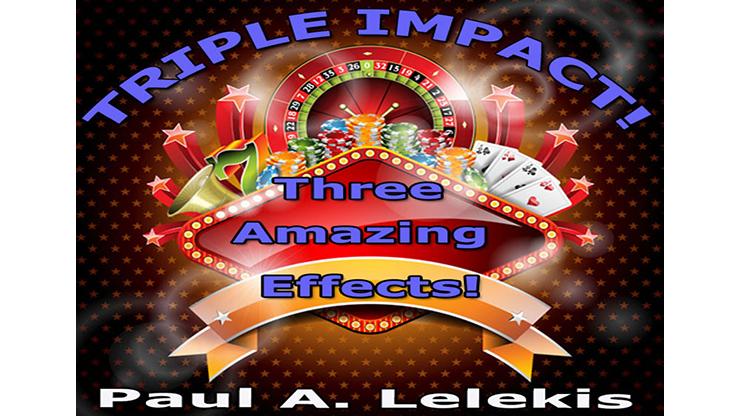 TRIPLE IMPACT! - Paul A. Lelekis Mixed Media DOWNLOAD