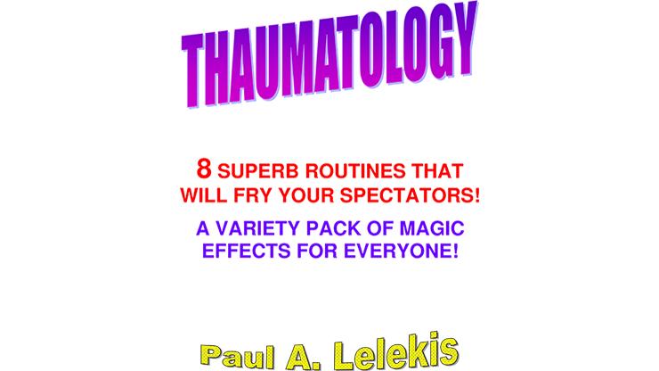 THAUMATOLOGY - Paul A. Lelekis eBook DOWNLOAD
