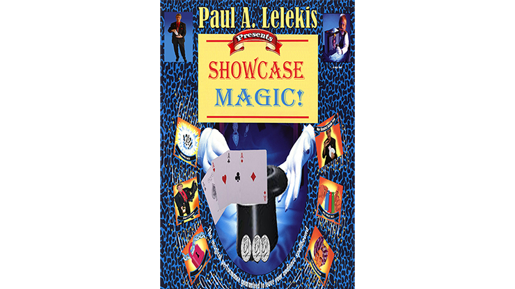 SHOWCASE MAGIC! - Paul A. Lelekis Mixed Media DOWNLOAD