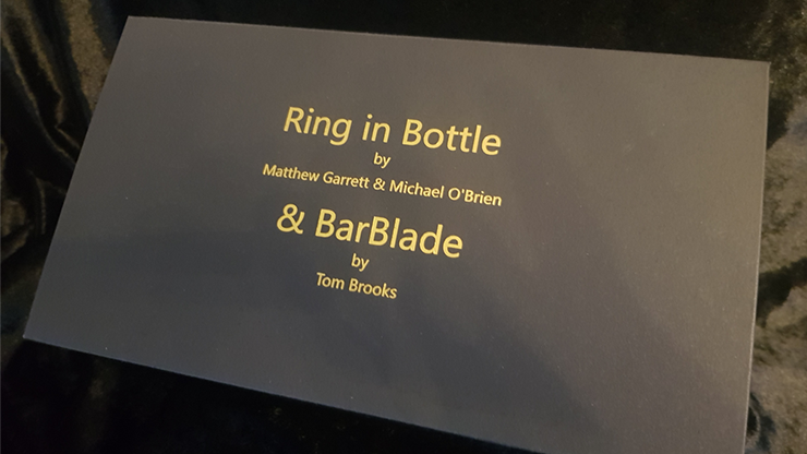 Ring in Bottle & BarBlade (With Online Instructions) - Matthew Garrett & Brian Caswell
